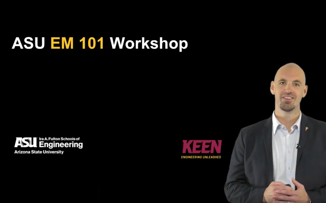 ASU EM 101 Workshop (Part 1)